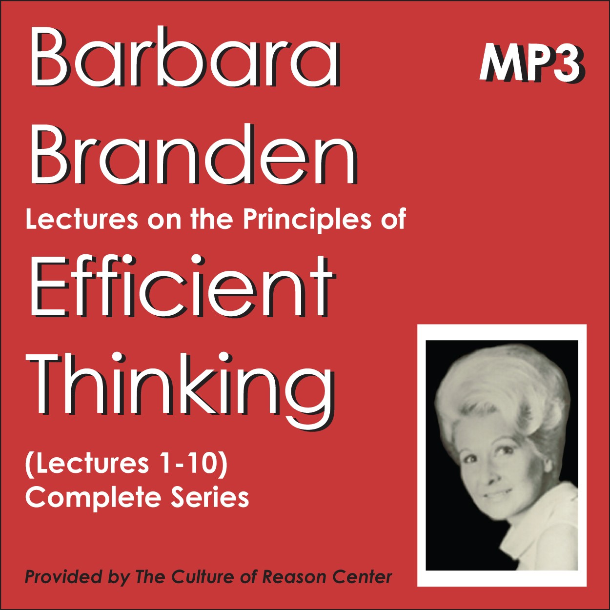 The Principles of Efficient Thinking by Barbara Branden