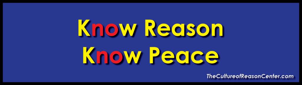 Know Reason Know Peace