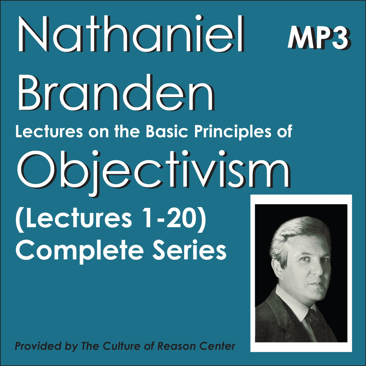 The Basic Principles of Objectivism