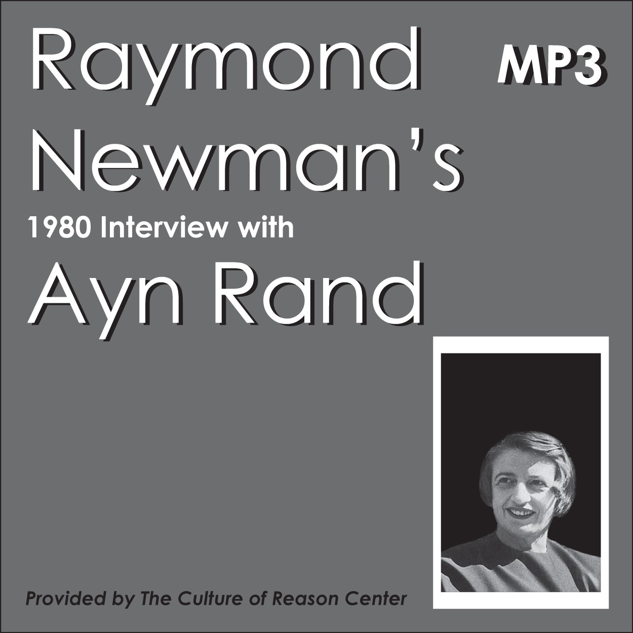 Raymond Newman's 1980 Interview with Ayn Rand