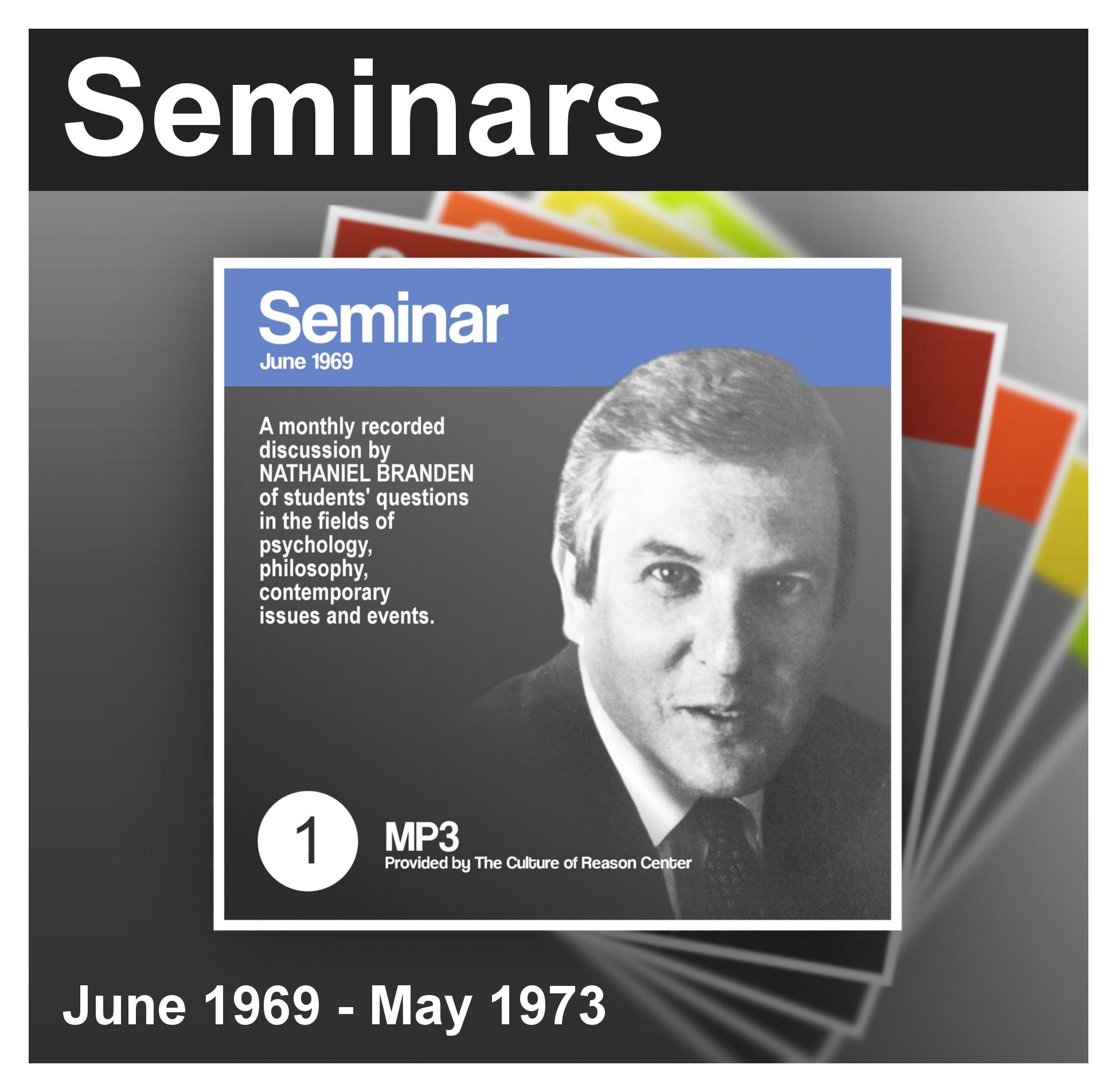 Nathaniel Branden Seminars (1969 - 1973)