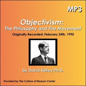 Objectivism: The Philosophy and The Movement